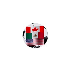 United Football Championship Hosting 2026 Soccer Ball Logo Canada Mexico Usa 1  Mini Buttons by yoursparklingshop