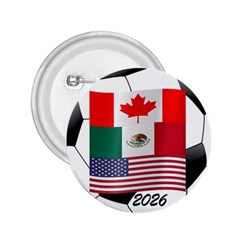 United Football Championship Hosting 2026 Soccer Ball Logo Canada Mexico Usa 2 25  Buttons by yoursparklingshop