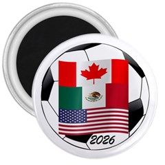 United Football Championship Hosting 2026 Soccer Ball Logo Canada Mexico Usa 3  Magnets by yoursparklingshop