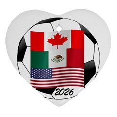 United Football Championship Hosting 2026 Soccer Ball Logo Canada Mexico Usa Ornament (heart) by yoursparklingshop