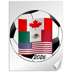 United Football Championship Hosting 2026 Soccer Ball Logo Canada Mexico Usa Canvas 12  X 16   by yoursparklingshop