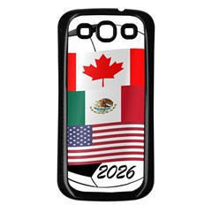 United Football Championship Hosting 2026 Soccer Ball Logo Canada Mexico Usa Samsung Galaxy S3 Back Case (black) by yoursparklingshop