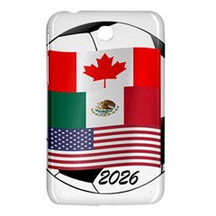 United Football Championship Hosting 2026 Soccer Ball Logo Canada Mexico Usa Samsung Galaxy Tab 3 (7 ) P3200 Hardshell Case  by yoursparklingshop