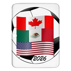 United Football Championship Hosting 2026 Soccer Ball Logo Canada Mexico Usa Samsung Galaxy Tab 3 (10 1 ) P5200 Hardshell Case  by yoursparklingshop