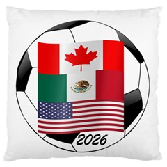 United Football Championship Hosting 2026 Soccer Ball Logo Canada Mexico Usa Large Flano Cushion Case (two Sides) by yoursparklingshop