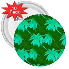 Palm Trees Island Jungle 3  Buttons (10 Pack)  by CrypticFragmentsColors