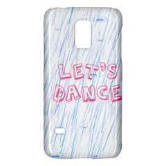 Let Us Dance Samsung Galaxy S5 Mini Hardshell Case  by FunnyCow