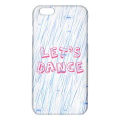 Let Us Dance Iphone 6 Plus/6s Plus Tpu Case by FunnyCow