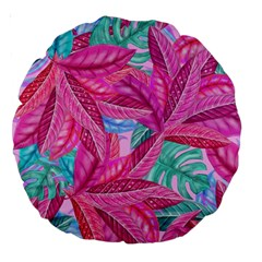 Leaves Tropical Reason Stamping Large 18  Premium Round Cushions by Sapixe