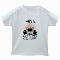 Pain Is Quitting Bodybuilding Fitness Powerlifting Weighlifting Kids White T Shirts by powerliftingcheck