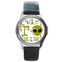 I Want To Believe Round Metal Watch