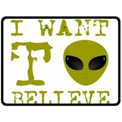 I Want To Believe Double Sided Fleece Blanket (large)