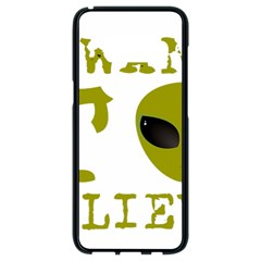 I Want To Believe Samsung Galaxy S8 Black Seamless Case