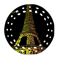 The Eiffel Tower Paris Round Filigree Ornament (two Sides) by Samandel