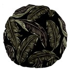 Jungle Leaves Tropical Pattern Large 18  Premium Round Cushions Back