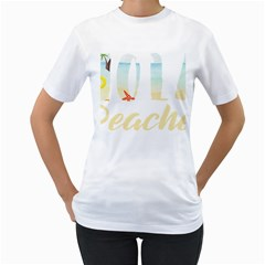 Hola Beaches 3391 Trimmed Women s T Shirt (white)