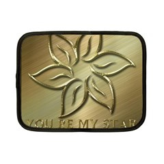 You Are My Star Netbook Case (small) by NSGLOBALDESIGNS2