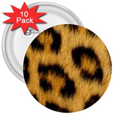Animal Print Leopard 3  Buttons (10 Pack)  by NSGLOBALDESIGNS2