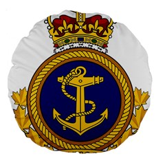 Badge Of Royal Canadian Navy Large 18  Premium Round Cushions by abbeyz71