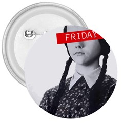 Friday, The Weekend Family 3  Buttons by digitalartjunkie