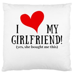 I Love My Girlfriend Large Cushion Case (one Side) by digitalartjunkie