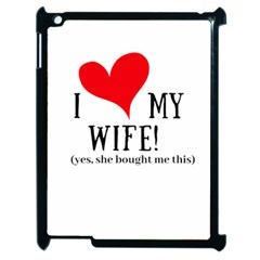 I Love My Wife Apple Ipad 2 Case (black) by digitalartjunkie