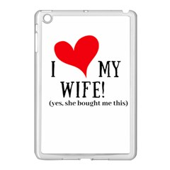 I Love My Wife Apple Ipad Mini Case (white) by digitalartjunkie