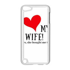 I Love My Wife Apple Ipod Touch 5 Case (white) by digitalartjunkie