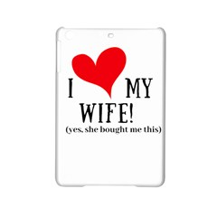 I Love My Wife Ipad Mini 2 Hardshell Cases by digitalartjunkie