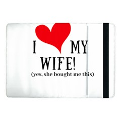 I Love My Wife Samsung Galaxy Tab Pro 10 1  Flip Case by digitalartjunkie