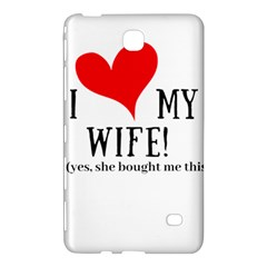 I Love My Wife Samsung Galaxy Tab 4 (8 ) Hardshell Case  by digitalartjunkie
