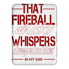 Fireball Whiskey Shirt Solid Letters 2016 Samsung Galaxy Tab 4 (10 1 ) Hardshell Case  by crcustomgifts