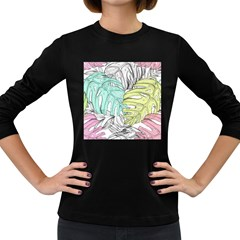 Leaves Tropical Nature Plant Women s Long Sleeve Dark T Shirt