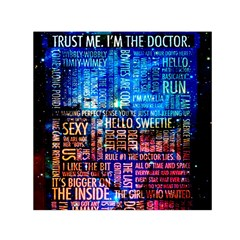 Doctor Who Quotes,trust Me Im Doctor Small Satin Scarf (square)