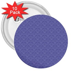 Damask In Blue 3  Buttons (10 Pack)  by FEMCreations