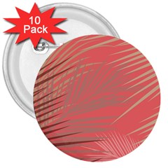 Palms Shadow On Living Coral 3  Buttons (10 Pack)