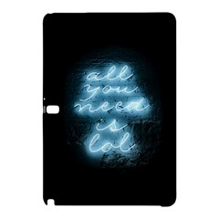 Party Night Bar Blue Neon Light Quote All You Need Is Lol Samsung Galaxy Tab Pro 10 1 Hardshell Case