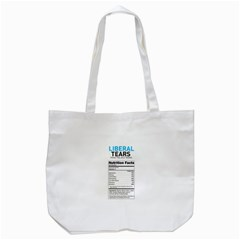 Liberal Tears  Funny With Supplement Facts Custom Colors Tote Bag (white) by snek