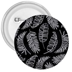 Black And White Tropical Leaves 3  Buttons by goljakoff