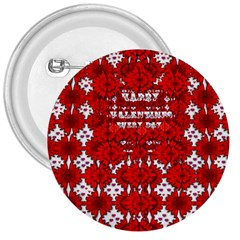 Happy Valentines Every Day 3  Buttons by pepitasart