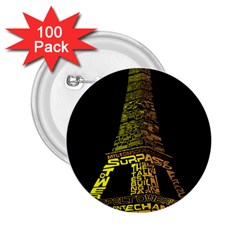 The Eiffel Tower Paris 2 25  Buttons (100 Pack)  by Sudhe