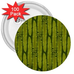 Fern Texture Nature Leaves 3  Buttons (100 Pack)