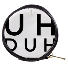 Uh Duh Mini Makeup Bag by FattysMerch
