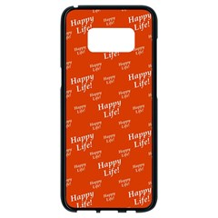 Motivational Happy Life Words Pattern Samsung Galaxy S8 Black Seamless Case