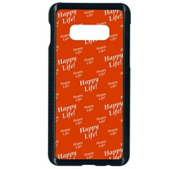 Motivational Happy Life Words Pattern Samsung Galaxy S10e Seamless Case (black)