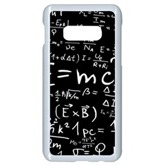 Science Albert Einstein Formula Mathematics Physics Special Relativity Samsung Galaxy S10e Seamless Case (white)