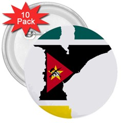 Mozambique Flag Map Geography 3  Buttons (10 Pack)  by Sapixe