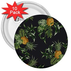 Pineapples Pattern 3  Buttons (10 Pack)  by Sobalvarro