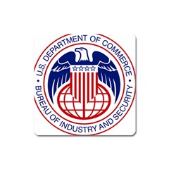 Seal Of United States Department Of Commerce Bureau Of Industry & Security Square Magnet by abbeyz71