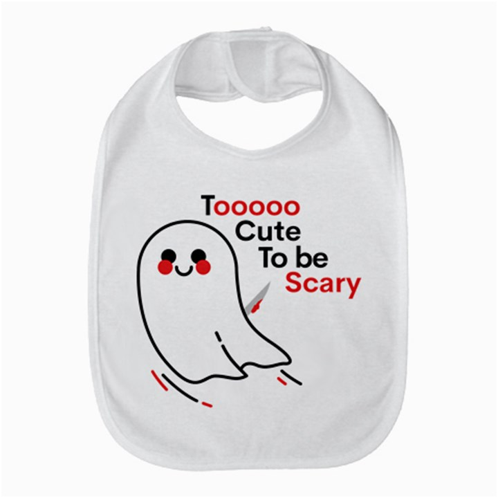 Too Cute To Be Scary Bib